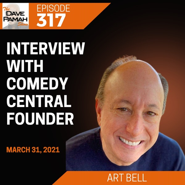 Interview with Comedy Central Founder - Art Bell