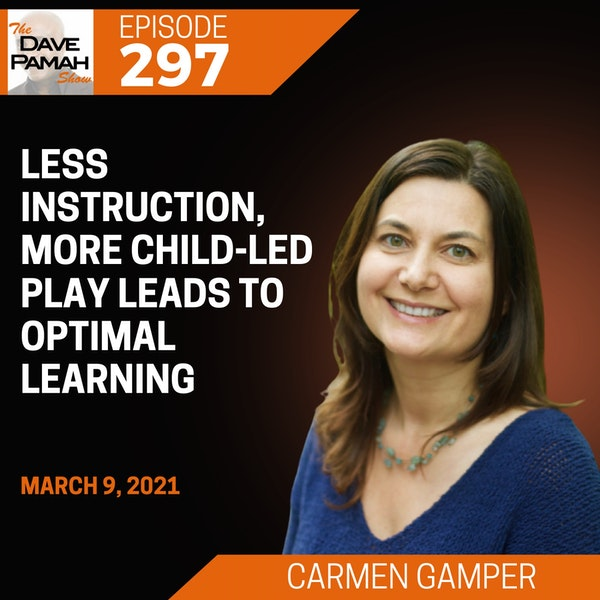 Less Instruction, More Child-Led Play Leads to Optimal Learning with Carmen Gamper