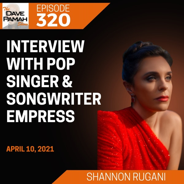 Interview with pop singer/songwriter Shannon Rugani aka EMPRESS