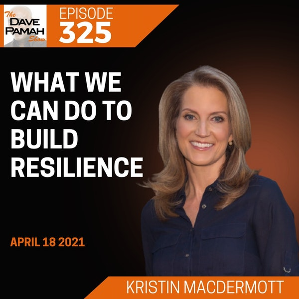 What we can do to build resilience with Kristin MacDermott