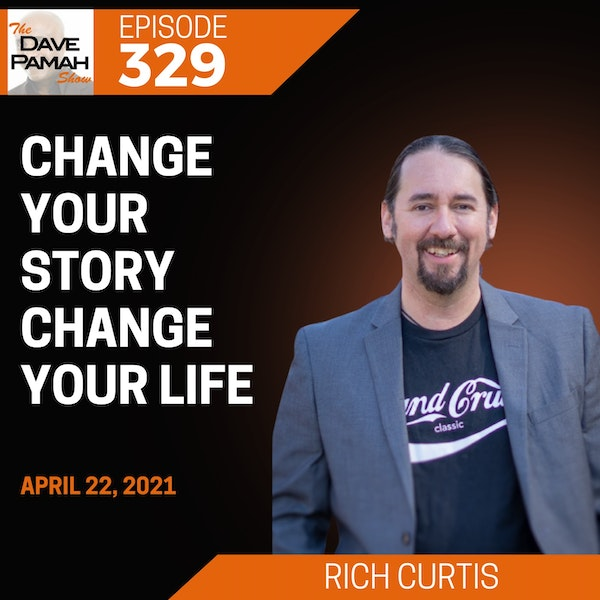 Change Your Story Change Your Life with Rich Curtis