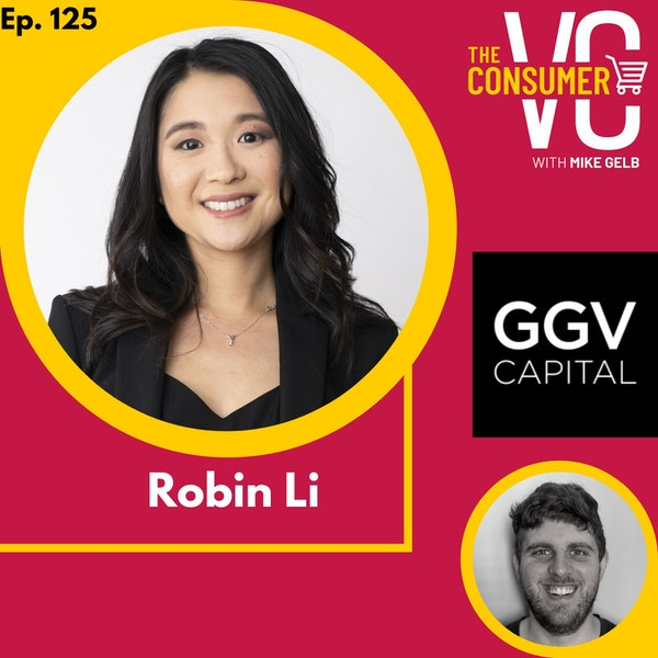 Robin Li (GGV Capital) - What U.S. investors can learn from China's consumer internet, bringing small businesses online and opportunities in the creator economy