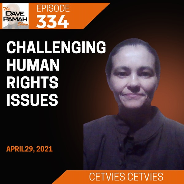 Challenging human rights issues with Cetvies Cetvies