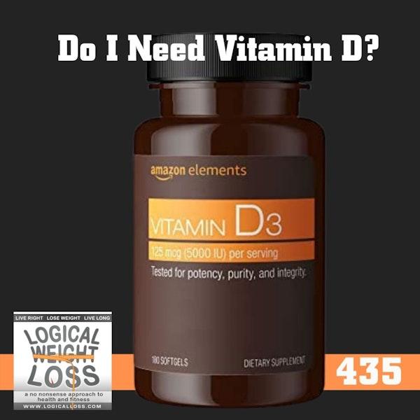 Do I Need Vitamin D?