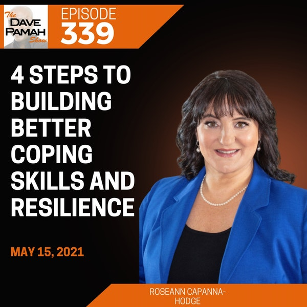 4 steps to building better coping skills and resilience with Roseann Capanna-Hodge