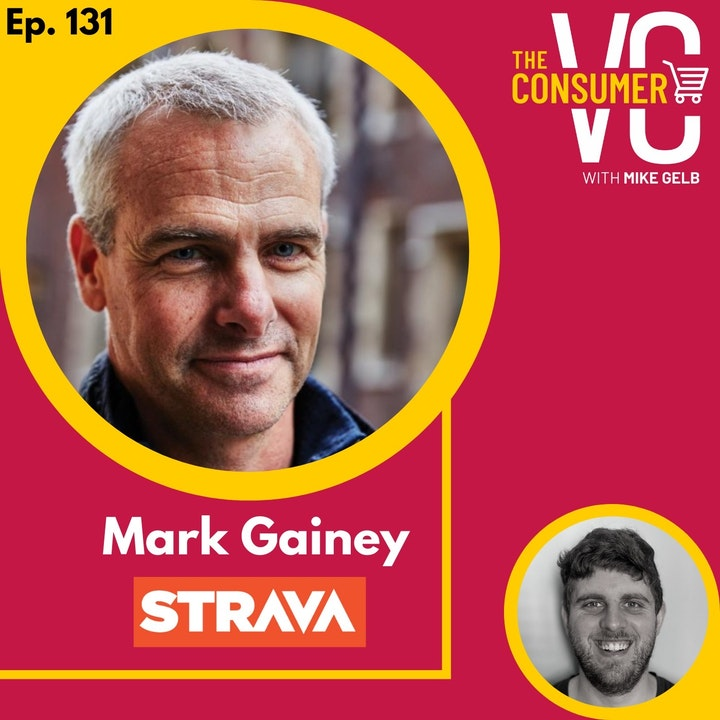 Mark Gainey (Strava) - Building the social network for athletes