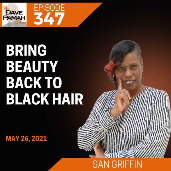 Bring Beauty Back to Black Hair with Children's Book Author San Griffin