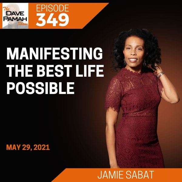 Manifesting the best life possible with Jamie Sabat
