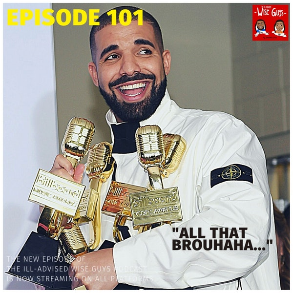 """Episode 101 - """"All That Brouhaha..."""" Image"""