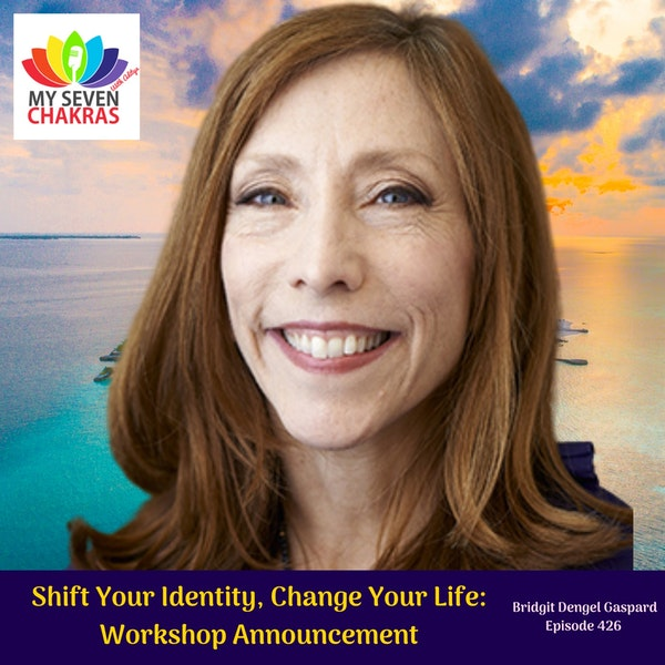 Shift Your Identity, Change Your Life: Live Workshop Announcement
