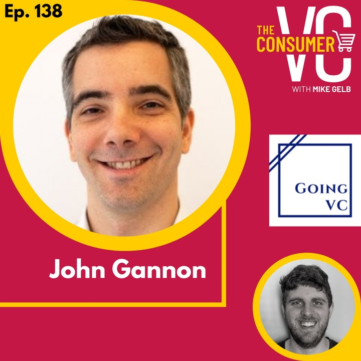 John Gannon (GoingVC) - How to break into venture capital and the power of cohort based learning
