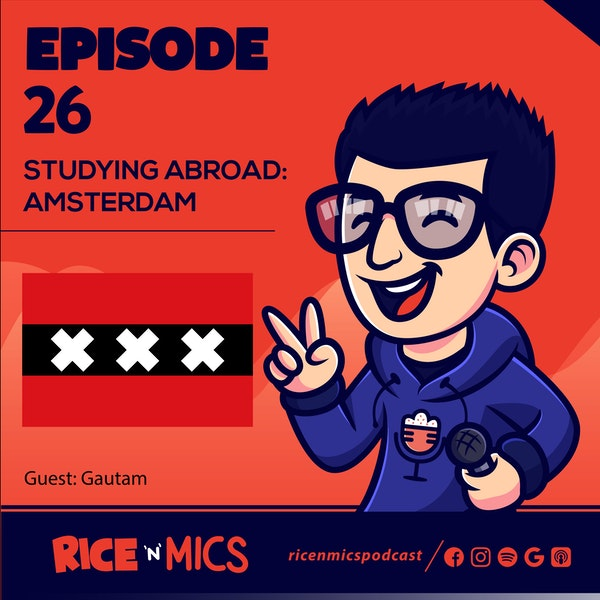 26 - Studying Abroad: Amsterdam