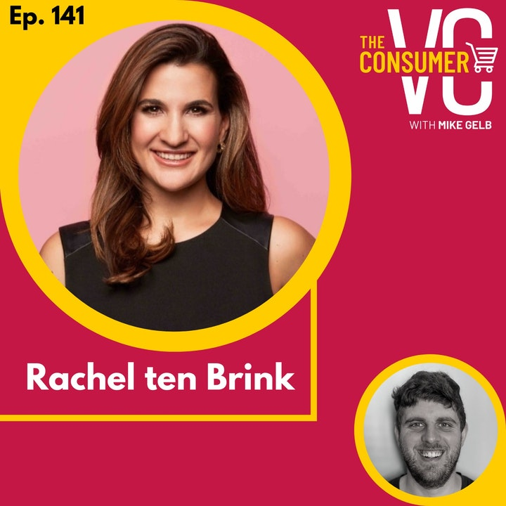 Rachel ten Brink - Founding Scentbird, investing in personal care, and how to grow online