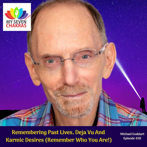 Remembering Past Lives, Deja Vu And Karmic Desires (Remember Who You Are!)
