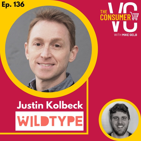 Justin Kolbeck (Wild Type) - Creating the most sustainable seafood, the state of the ocean, and developing fast feedback loops