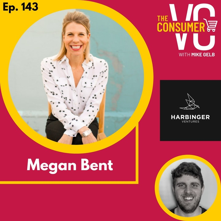 Megan Bent (Harbinger Ventures) - Why plant based milk is in a better position than plant based meat to win, the benefits of a concentrated portfolio, and sharing carried interest