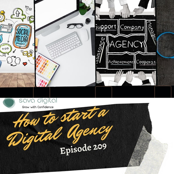 EP 209 : How to start a Digital Agency | Agency Life Series Image