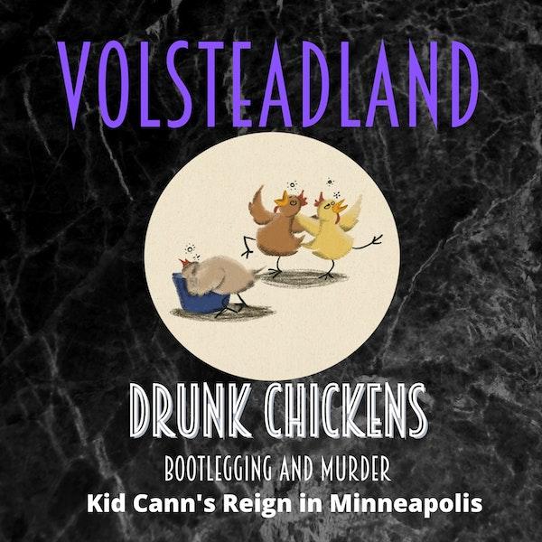 Volsteadland: Drunk Chickens Image