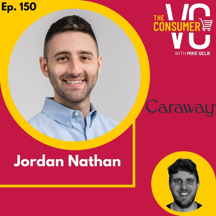 Jordan Nathan (Caraway) - Scaling one of the fastest growing brands during COVID