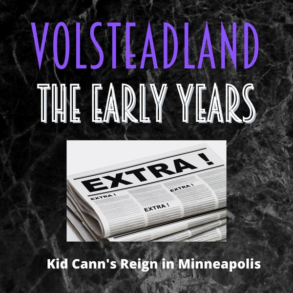 Volsteadland: The Early Years Image
