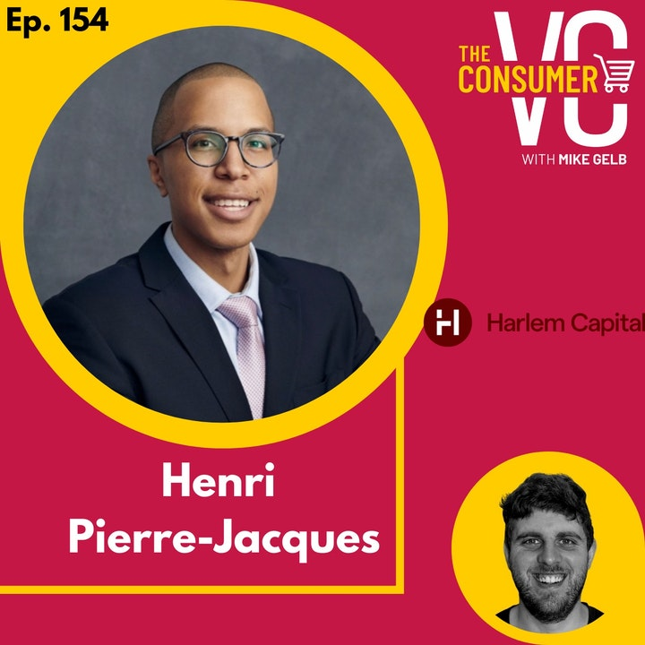 Henri Pierre-Jacques (Harlem Capital) - His mission to invest in 1,000 diverse founders over 20 years