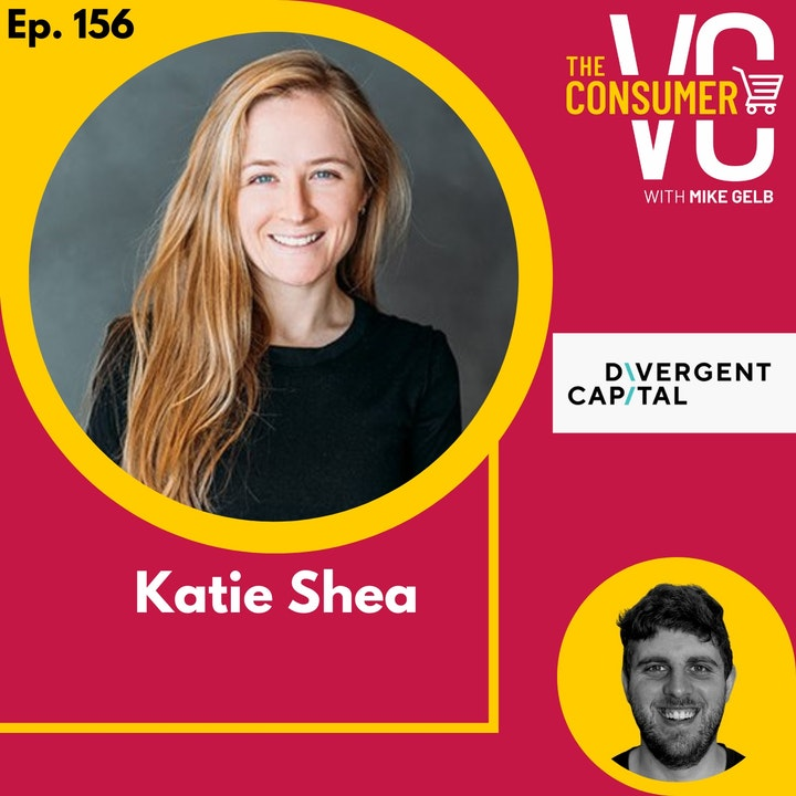 Katie Shea (Divergent Capital) - Why Consumer Brands Have Higher Benchmarks Than Ever