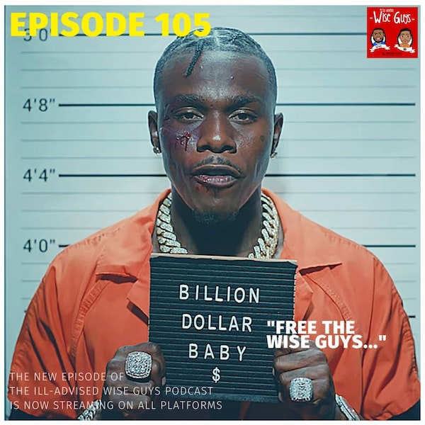 """Episode 105 - """"Free The Wise Guys..."""" Image"""
