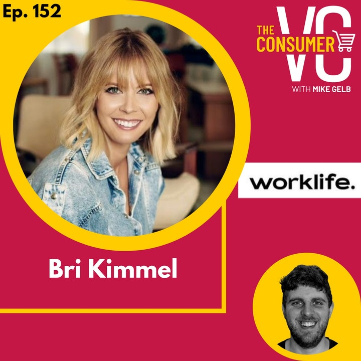 Bri Kimmel (Worklife Ventures) - Having Fun is Serious Business