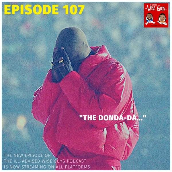 "Episode 107 - ""The Donda-da..."" Image"
