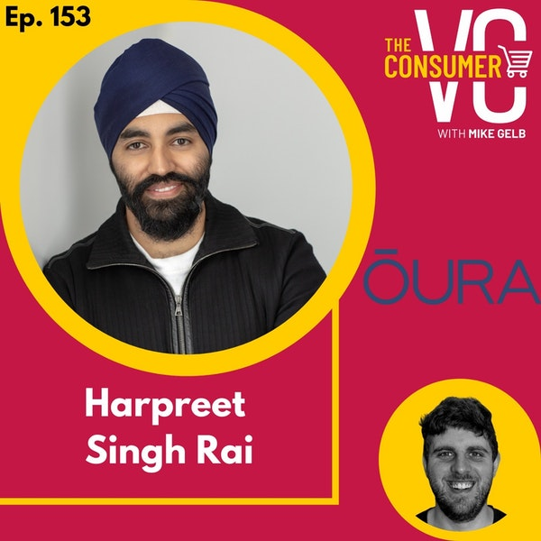 Harpreet Singh Rai (Oura) - How to improve your sleep and why we should track it