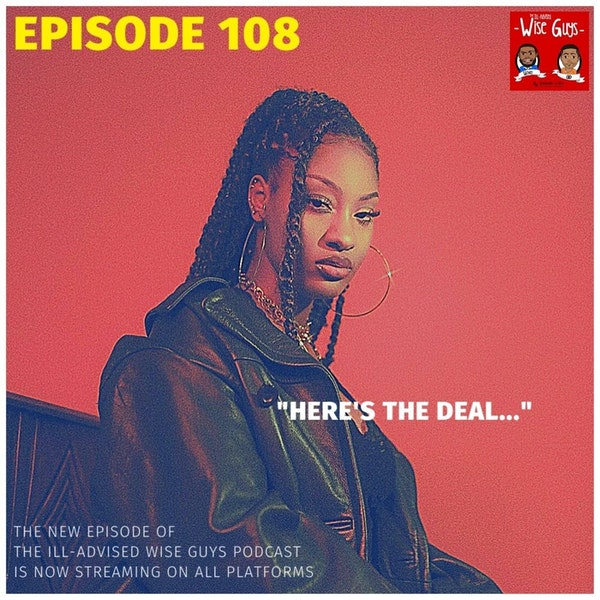 """Episode 108 - """"Here's The Deal..."""" Image"""