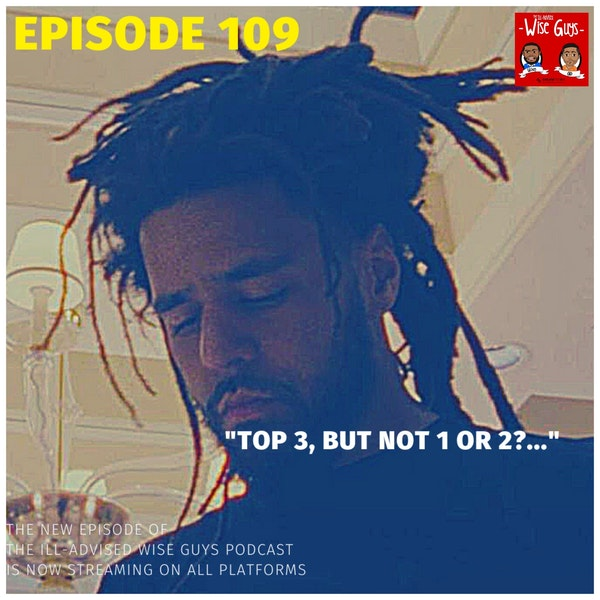 """Episode 109 - """"Top 3, But Not 1 or 2?..."""" Image"""