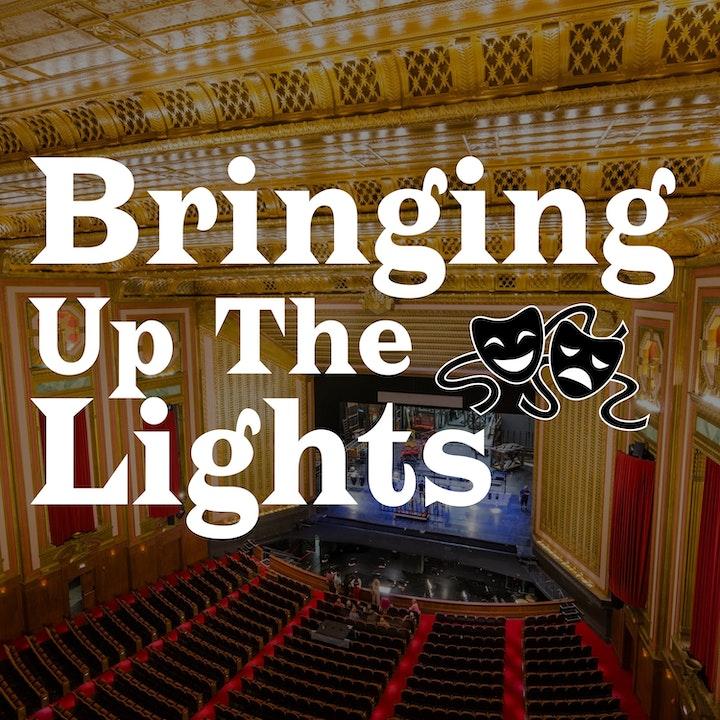 Bringing Up The Lights