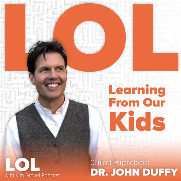 Learning from Our Kids with Dr. John Duffy Image