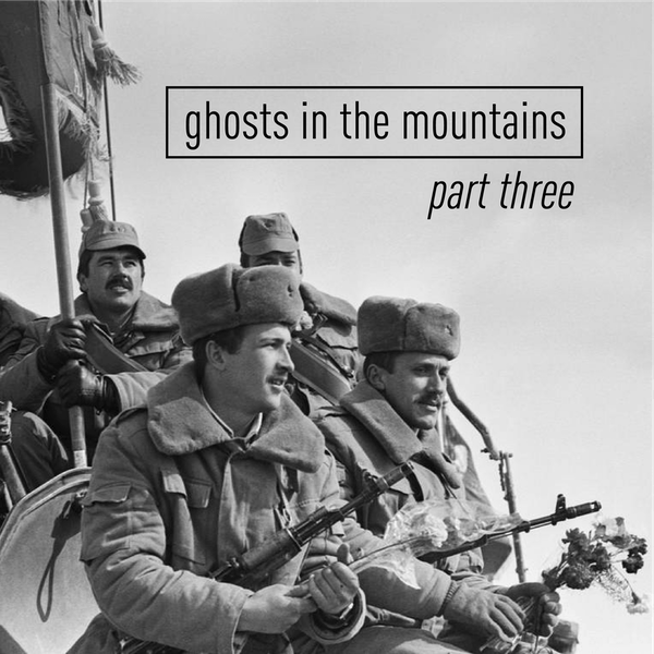 Ghosts in the Mountains: The Soviet-Afghan War – Part 3
