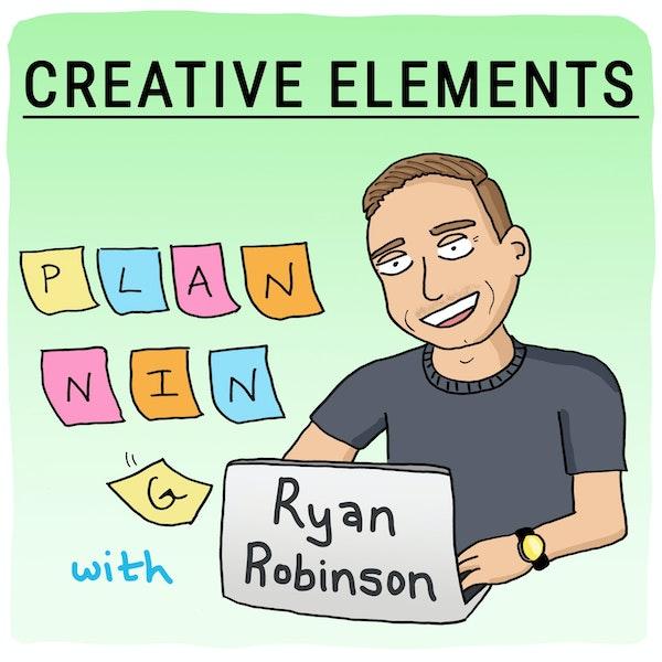 #26: Ryan Robinson [Planning]