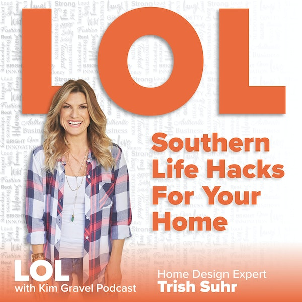 Southern Life Hacks for Your Home with Trish Suhr Image
