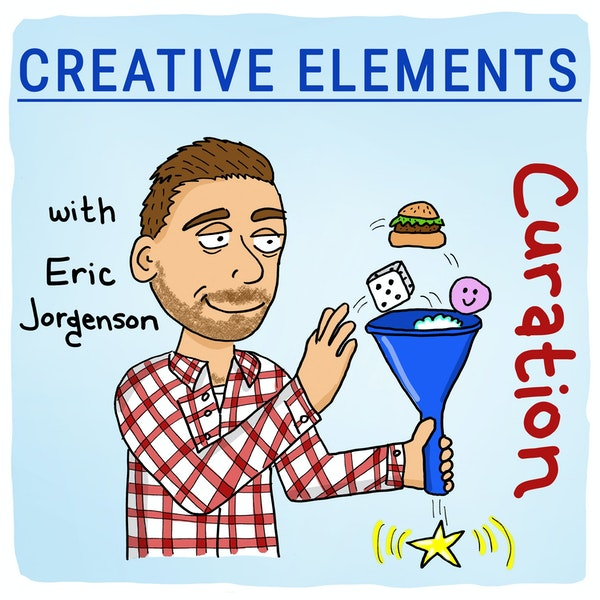 #25: Eric Jorgenson [Curation] Image