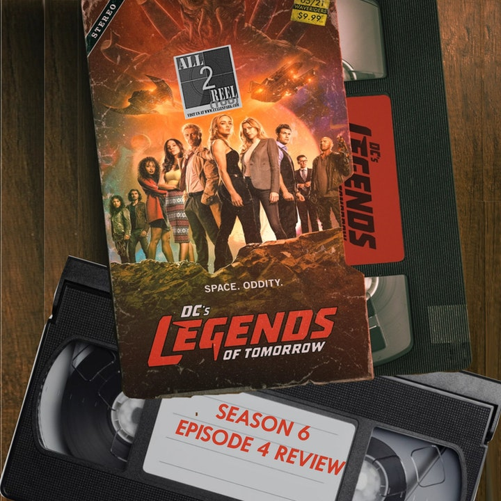 Dc S Legends Of Tomorrow Season 6 Episode 4 Review All2reeltoo