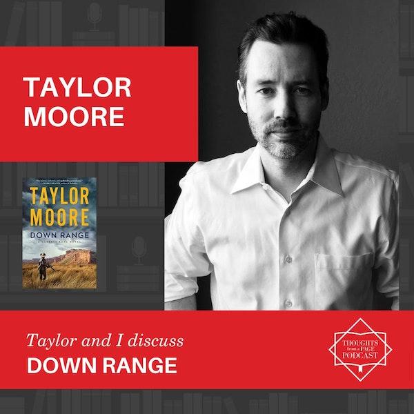Taylor Moore - DOWN RANGE