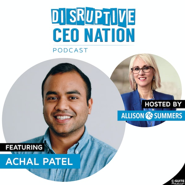 EP 110 Achal Patel, CEO and Co-Founder Cabinet Health Care Brand