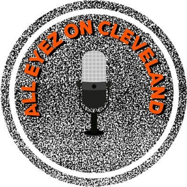 All Eyez on Cleveland with special guest Jeff Risdon