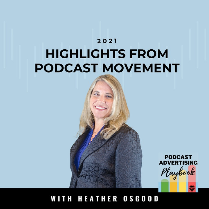 My Highlights From Podcast Movement 2021