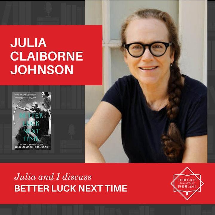 Julia Claiborne Johnson - BETTER LUCK NEXT TIME