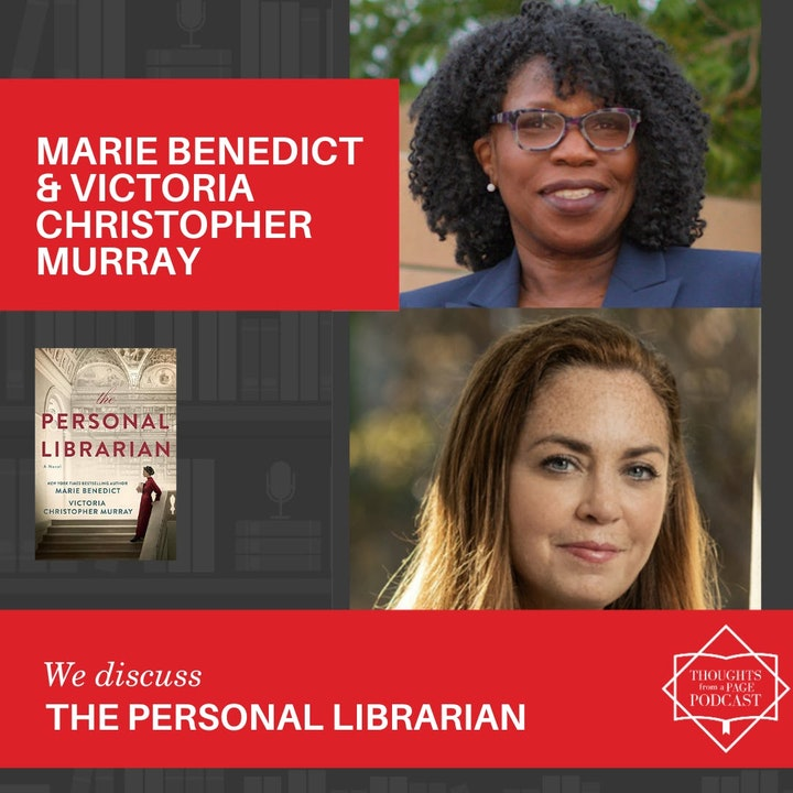 Episode image for Marie Benedict & Victoria Christopher Murray - THE PERSONAL LIBRARIAN