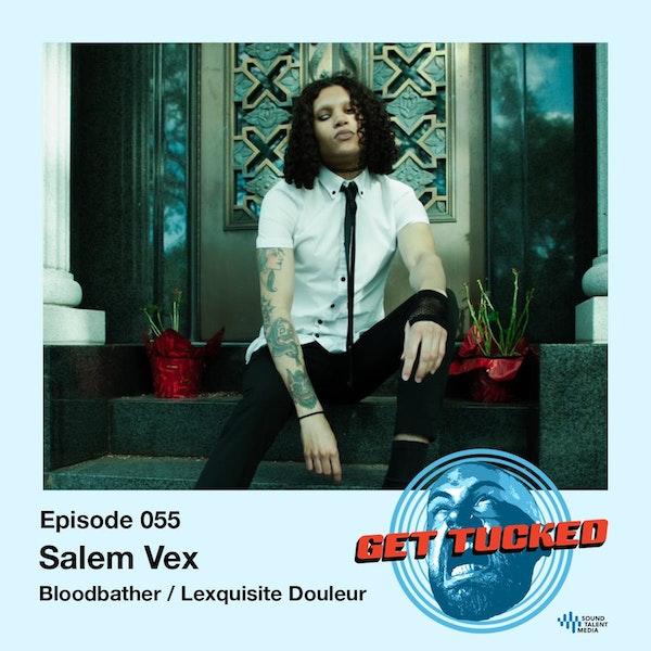 Ep. 55 feat. Salem of Bloodbather/Lexquisite Douleur Image