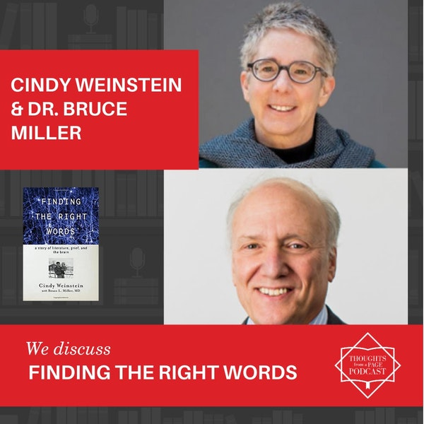 Cindy Weinstein and Dr. Bruce Miller - FINDING THE RIGHT WORDS