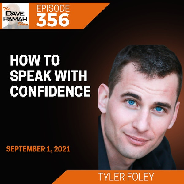 How to Speak With Confidence with Tyler Foley