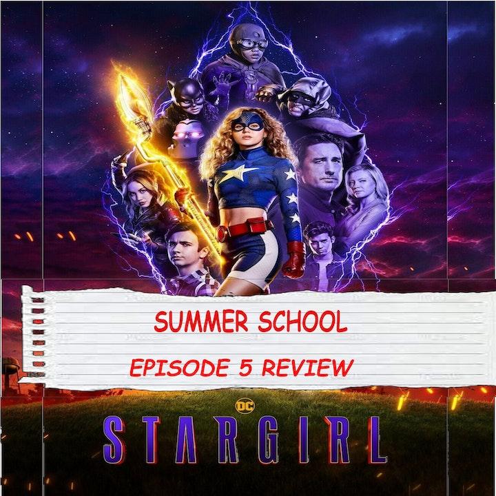 Stargirl SEASON 2 EPISODE 5 REVIEW