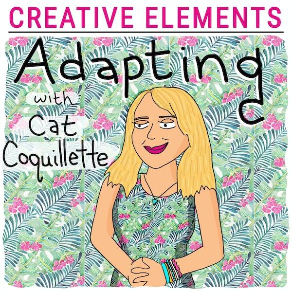 #13: Cat Coquillette [Adapting] Image